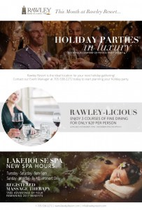 This month at Rawley Resort... @ Rawley Resort | Port Severn | Ontario | Canada